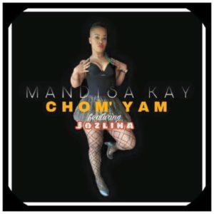 Mandisa Kay - Chom' Yam ft. Jozlina