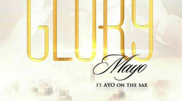 Mayo - Glory ft. Ayo