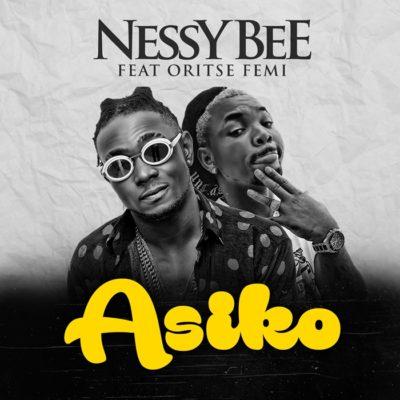 Nessy Bee - Asiko ft. Oritsefemi