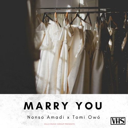 Nonso Amadi - Marry You ft Tomi Owó