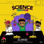 Olamide – Science Student [New Hit Song]