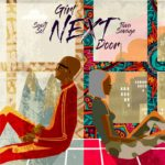 Sauti Sol – Girl Next Door ft. Tiwa Savage [New Video]