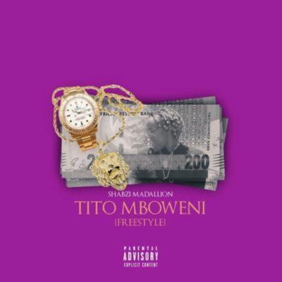 ShabZi Madallion - Tito Mboweni (Freestyle)
