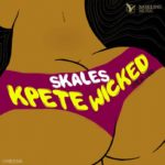 Skales – Kpete Wicked [New Video]
