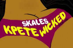 Skales - Kpete Wicked