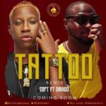 Soft – Tattoo (Remix) ft. Davido [New Remix]