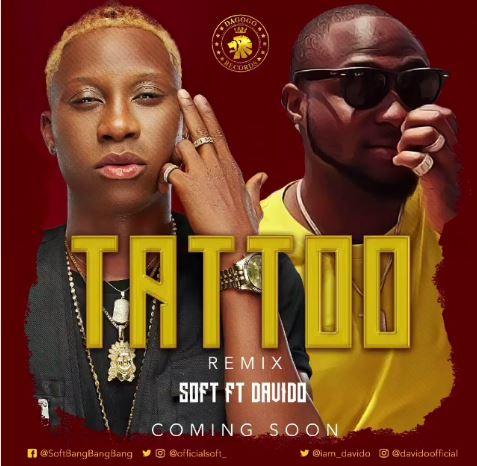Soft - Tattoo (Remix) ft. Davido