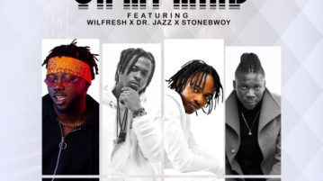 Wizzypro - On My Mind Ft. Wilfresh, Dr. Jazz & Stonebwoy.