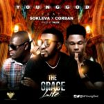 YoungGod – The Grace Life ft. Sokleva x Corban [New Song]