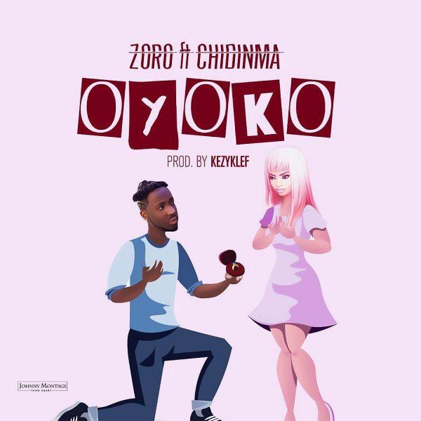 MUSIC PREMIERE: Zoro Ft. Chidinma – Oyoko