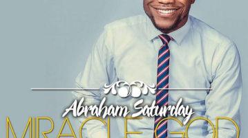 ABRAHAM SATURDAY - MIRACLE GOD