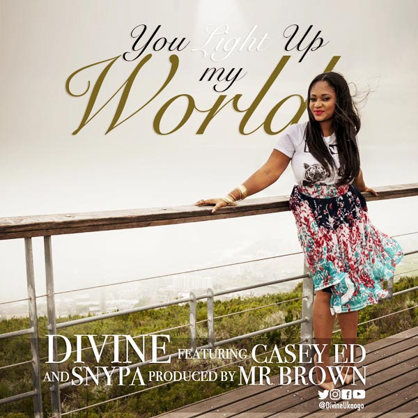 Divine - You Light Up My World ft. Casey Ed & Snypa