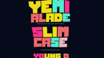 Effyzzie Music - Shakpati Ft. Yemi Alade, Slim Case & Young D