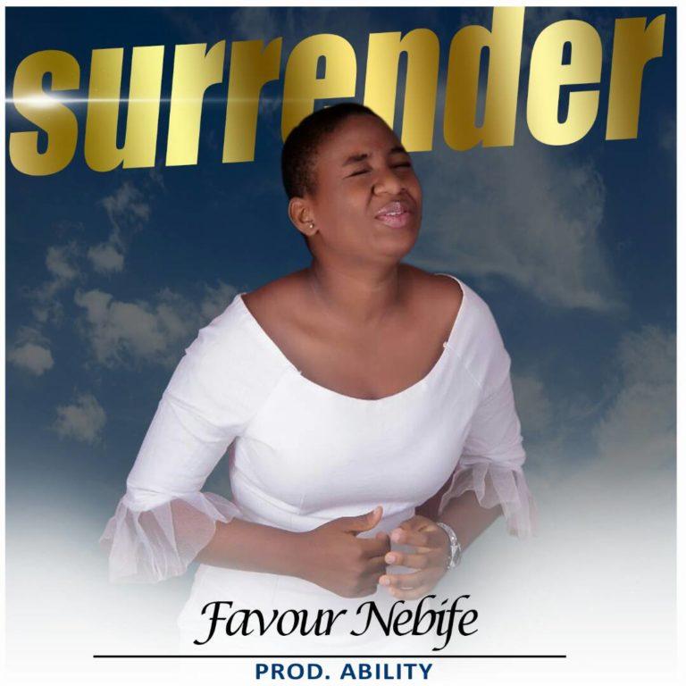 Favour Nebife - Surrender