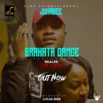 Jumabee ft. Skales – Brakata Dance [New Video]