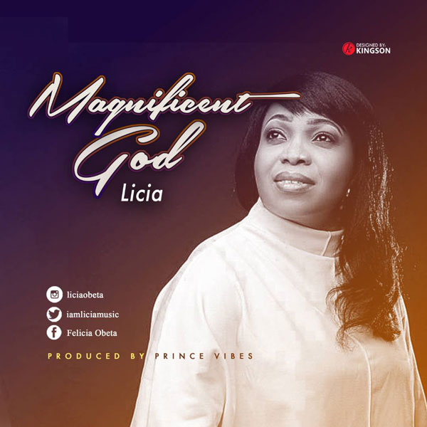 Licia - Magnificent God