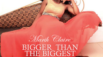 Marih Claire - Bigger Than The Biggest