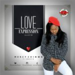 Mercy Chinwo – Love Expression ft. Shady B [New Song]
