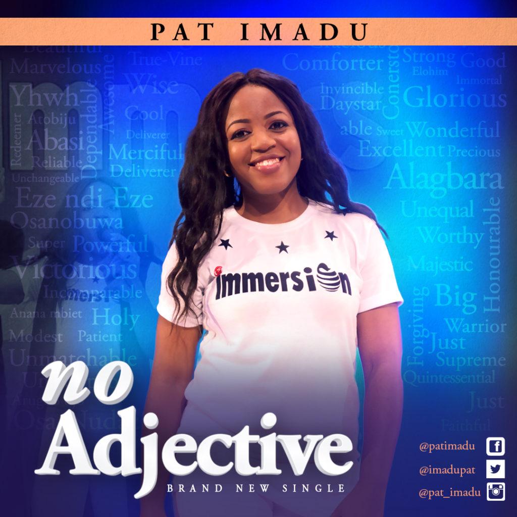 "Pat Imadu Drops Debut Single - ""No Adjective"" - NaijaMusic"