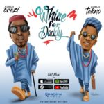 Orezi – Whine For Daddy ft. Tekno [Official Audio]