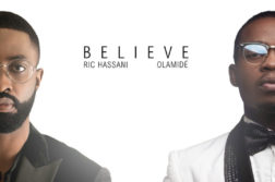 Ric Hassani - Believe ft. Olamide (Remix)