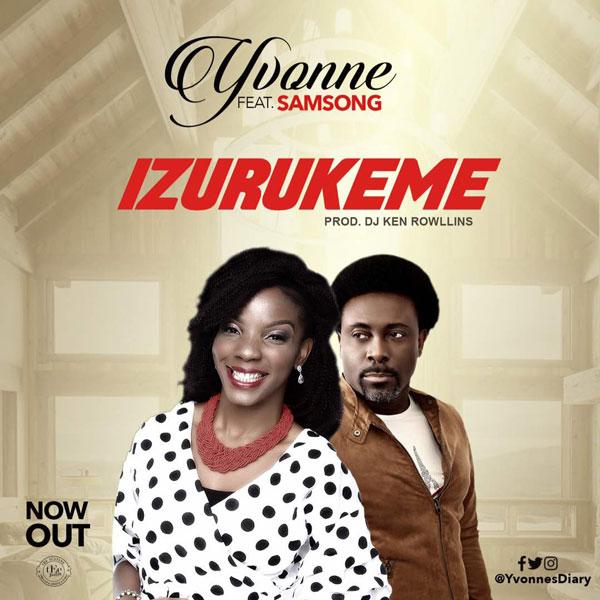 Yvonne - Izurukeme (More Than Enough) ft. Samsong