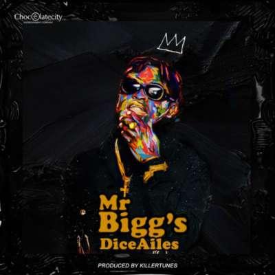 Dice Ailes - Mr Bigg's