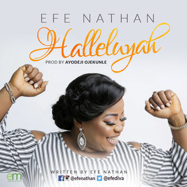 Efe Nathan - Halleluyah