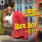 Grey C ft. Patoranking – Rude Boy [New Video]