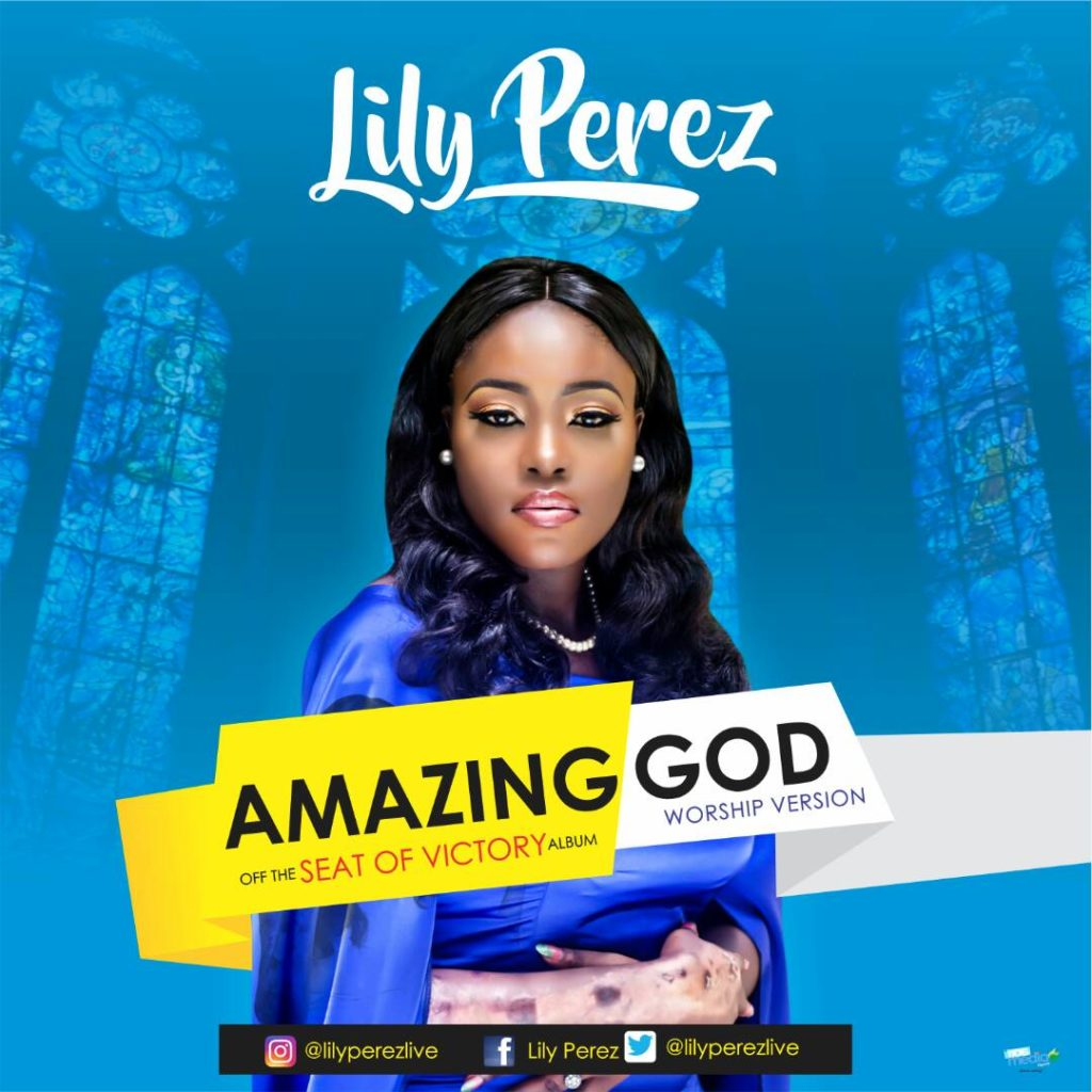 Lily Perez - Amazing God