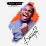 Minister Umoren – You Are Beautiful [New Song]