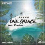 Phyno ft. Kranium – One Chance [New Song]