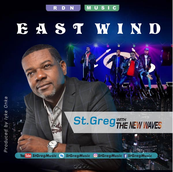 St. Greg (with The New Waves) - East Wind