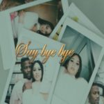 Ycee ft. Eugy – Say Bye Bye [New Video]