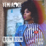 Yemi Alade – Bum Bum [New Video]