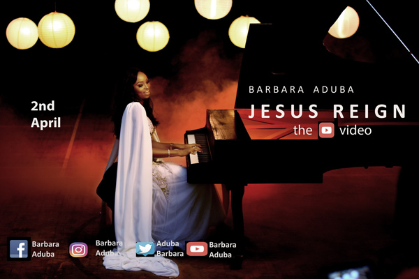 Barbara Aduba - Jesus Reign