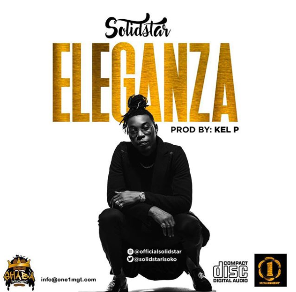 """Solidstar – """"Eleganza"""" [New Song]"""
