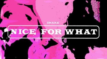 Drake _ Nice For What
