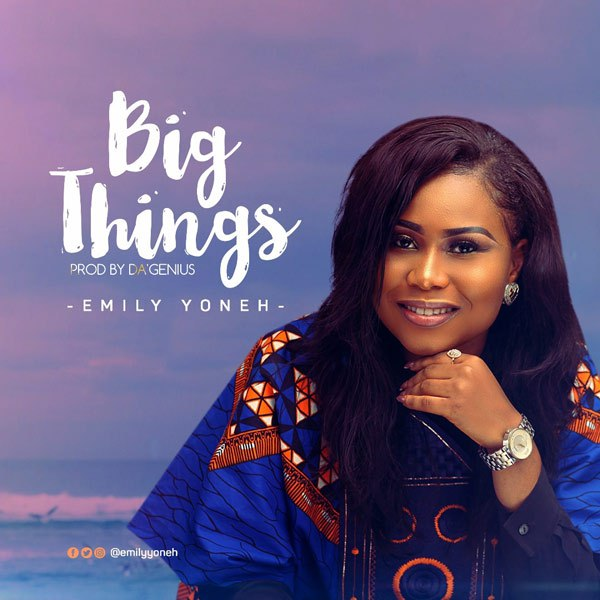 Emily Yoneh - Big Things
