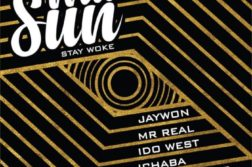 Jaywon – Masun (Stay Woke) ft. Idowest, Mr. Real, Ichaba, Toyin of Life & Gabzy
