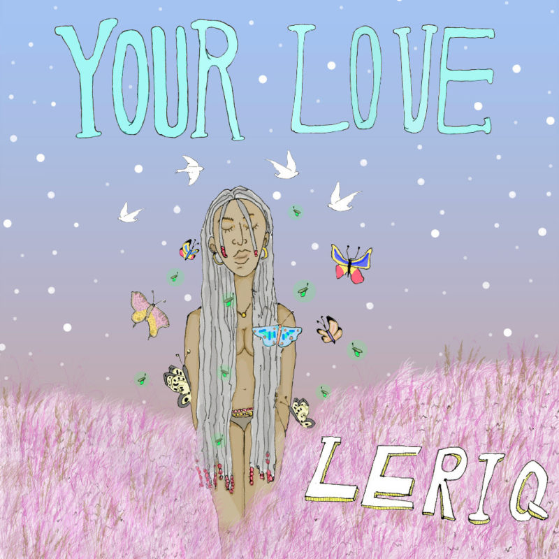 leriq - Your love