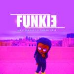 Masterkraft – Funkie Ft Tamba Hali [New Song]
