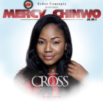 Mercy Chinwo – The Cross My Gaze [Album]