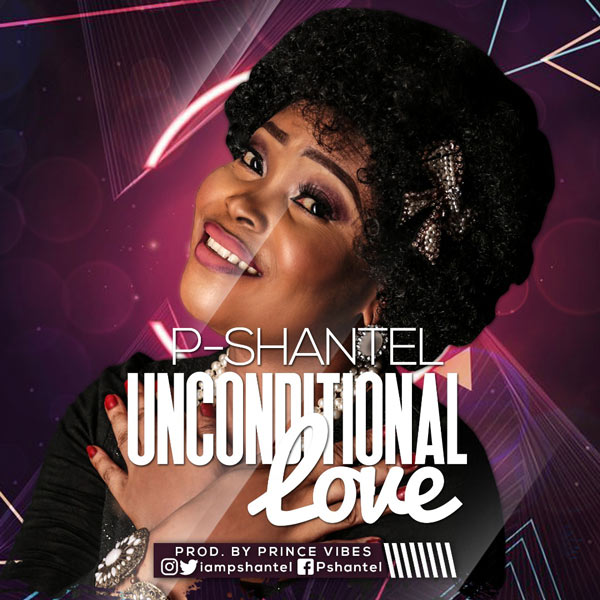 P-shantel - Unconditional Love