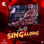 Joe EL – Sing Along [New Video]