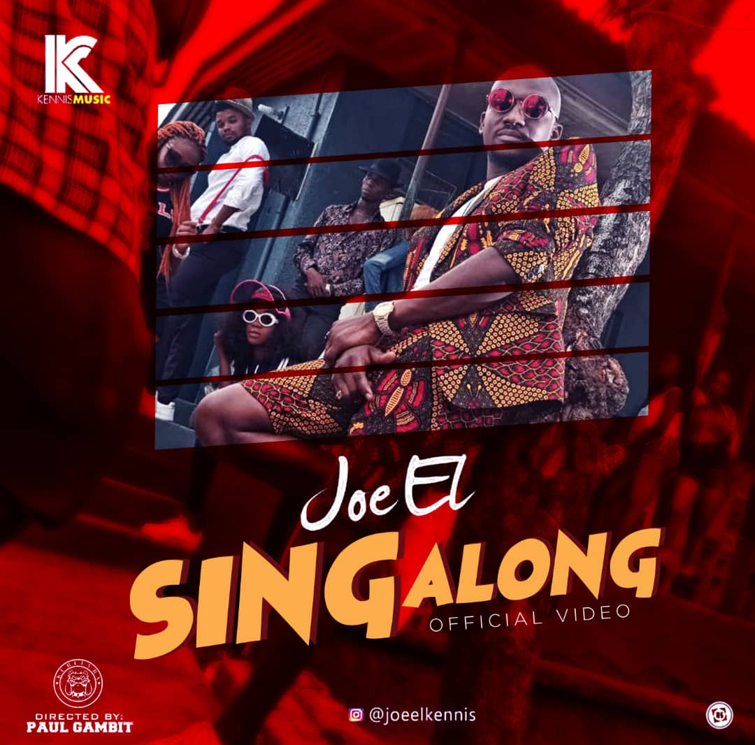 Joe El - Sing Along Video