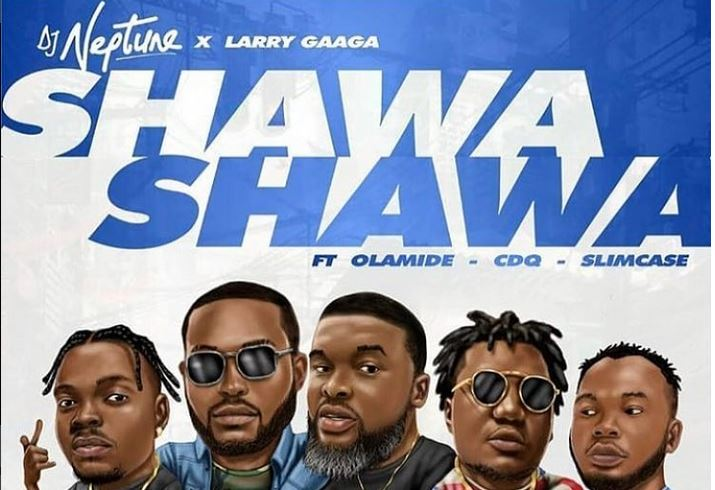 Image result for VIDEO: DJ Neptune – Shawa Shawa ft. Olamide, Larry Gaaga, CDQ & Slimcase