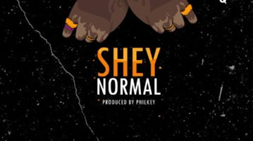 CDQ - Shey Normal [New Song]