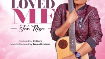 Tee-Rise - First Loved Me