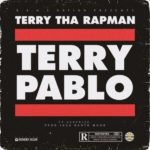 "Terry The Rapman – ""Terry Pablo"""